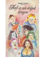 Férfi és női dolgok könyve - Bolgár György