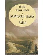 Napnyugati utazás / Napló - Bölöni Farkas Sándor