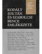 Kodály Zoltán és Szabolcsi Bence emlékezete - Bónis Ferenc