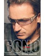 Bono on Bono - BONO, ASSAYAS, MICHKA