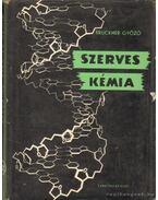 Szerves kémia III-2. kötet - Bruckner Győző