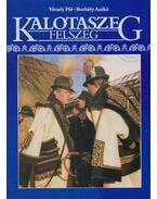 Kalotaszeg - Borbély Anikó, Váradi Pál