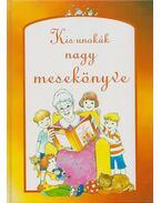 Kis unokák nagy mesekönyve - Borbély Sándor