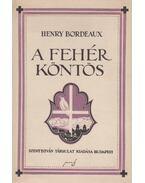 A fehér köntös - Bordeaux, Henry
