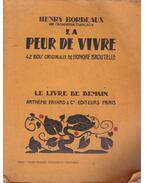 La peur de vivre - Bordeaux, Henry