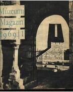 Múzsák Múzeumi Magazin 1969-1972 évfolyamok - Horányi István (főszerk.)