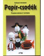 Papír-csodák (Figurák méhsejt papírból) - Szikszó Istvánné