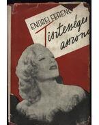 Tisztességes asszony - Endrei Ferenc