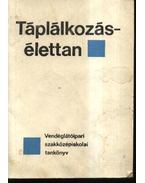 Táplálkozás-élettan - Ketter László