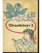 Olvasókönyv 3. - Faragó László, Hórvölgyi István, Povázsay László, Seres József
