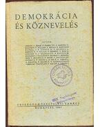 Demokrácia és köznevelés - Andics László, Bartha Dénes, Kardos Lajos, Kardos Tibor