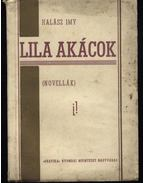 Lila akácok - Halász Imy
