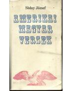 Amerikai magyar versek - Sislay József