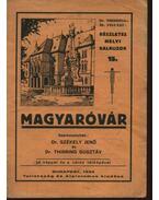Magyaróvár - Székely Jenő dr., Thirring Gusztáv dr.