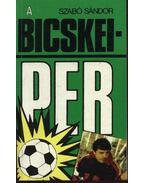 A Bicskei-per - Szabó Sándor