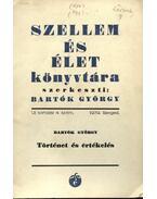 Történet és értékelés - Bartók György
