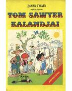 Tom Sawyer kalandjai (képregény) - Cs. Horváth Tibor, Mark Twain