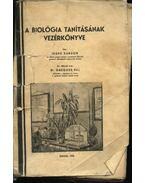 A biológia tanításának vezérkönyve (dedikált) - Jeges Sándor