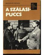 A Szálasi-puccs - Rozsnyói Ágnes