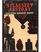 Világszép asszony - Koczkás Sándor