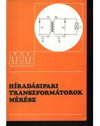 Híradásipari transzformátorok mérése - Sovány István