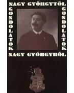 Gondolatok Nagy Györgytől Nagy Györgyről - Kovács István, Kruzslicz István Gábor