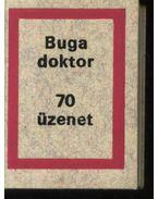 70 üzenet - Dr. Buga László