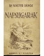 Napsugarak A Newcasteli köszéntelepen - Dr. Walter János