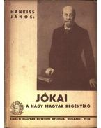 Jókai a nagy magyar regényíró - Hankiss János