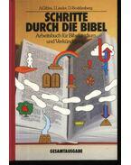 Schritte durh die Bibel - Gibbs,A., Linder,I., Boddenberg,D.
