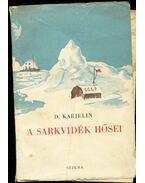 A sarkvidék hősei - D. Karjelin