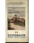 Esztergom( Dobogókő, Visegrád, Szentendre) - Dombi József
