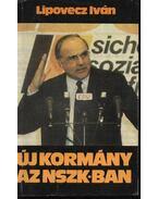 Új kormány az NSZK-ban - Lipovecz Iván