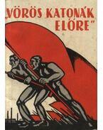 Vöröskatonák előre - Liptai Ervin
