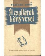 A zsoltárok könyvével (dedikált) - Traeger Ernő