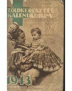 Zöldkeresztes kalendárium 1943 - Faragó Ferenc (szerk.)