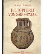 Die Töpferei von Sárospatak - Román János