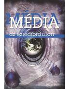 Média az ezredfordulón - Róka Jolán (szerk.)