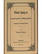 Flóri könyve sok szép képekkel, földrajzokkal és muzsika melléklettel - Bezerédy Amália
