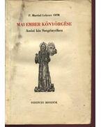 Mai ember könyörgése Assisi kis Szegényéhez - P. Martial Lekeux