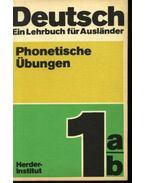 Deutsch . Ein Lehrbuck für Auslander . Phonetische Übungen - Dieling, Helga
