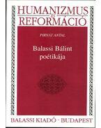 Balassi Bálint poétikája - Pirnát Antal
