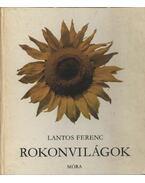 Rokonvilágok - Lantos Ferenc