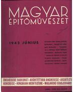 Magyar Építőművészet 1942. június - Vitéz Irsy László (szerk.)