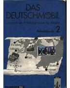 Das deutschmobil 2 - Arbeitsbuch - Jutta Douvitsas-Gamst, Eleftherios Xantos, Sigrid Xanthos-Kretzschmer