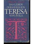 Das leben der heilingen Teresa von Avila - Auclair,Marcelle