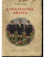 Játékvezetők könyve - Tabák Endre