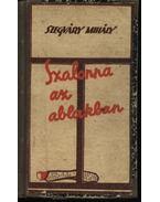 Szalonna az ablakban - Szegváry Mihály