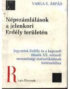 Népszámlálások a jelenkori Erdély területén - Varga E. Árpád