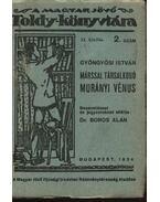 Márssal társalkodó Murányi Vénus - Gyöngyösi István